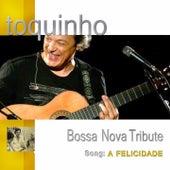 Felicidade by Toquinho
