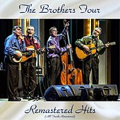 Remastered Hits (All Tracks Remastered) de The Brothers Four