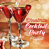 Christmas Cocktail Party Playlist by Various Artists