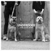 Underdogs by Jim and Sam