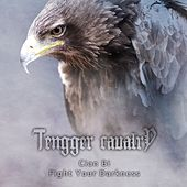 Cian-Bi (Fight Your Darkness) by Tengger Cavalry