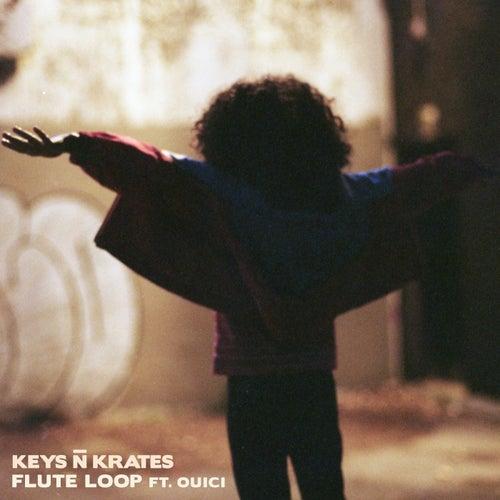 Flute Loop (feat. Ouici) by Keys N Krates