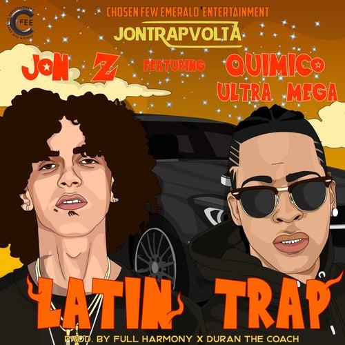 Latin Trap (feat. Quimico Ultra Mega) de Jon Z