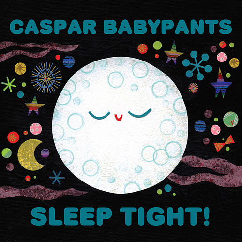 Sleep Tight! by Caspar Babypants