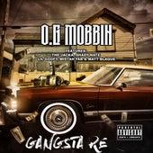 O.G Mobbin by Gangsta Re