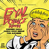 Gyal Bounce Riddim by Various Artists