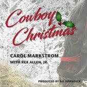 Cowboy Christmas by Carol Markstrom