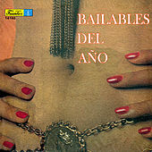 Bailables del Año by Various Artists