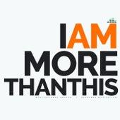 I Am More Than This (Motivational Speech) de Fearless Motivation