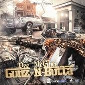 Gunz N Butta by Dee Mcghee