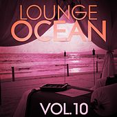 Lounge Ocean, Vol. 10 - EP von Various Artists