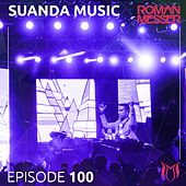 Suanda Music Episode 100 - EP by Various Artists