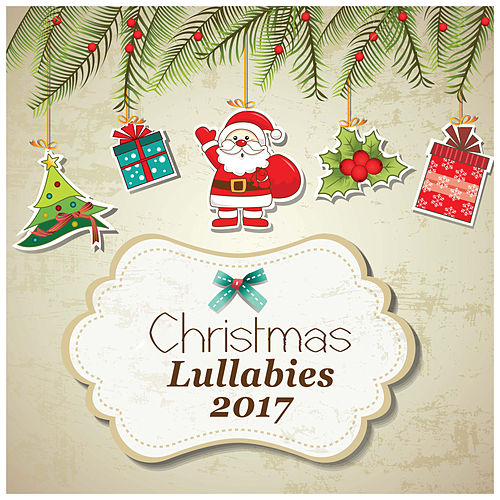 Christmas Lullabies 2017 by The Merry Christmas Players