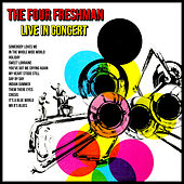 The Four Freshman Live In Concert by The Four Freshmen