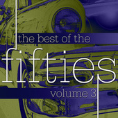 The Best Of The Fifties Volume 3 by Various Artists