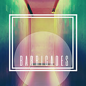 No Time by Barricades