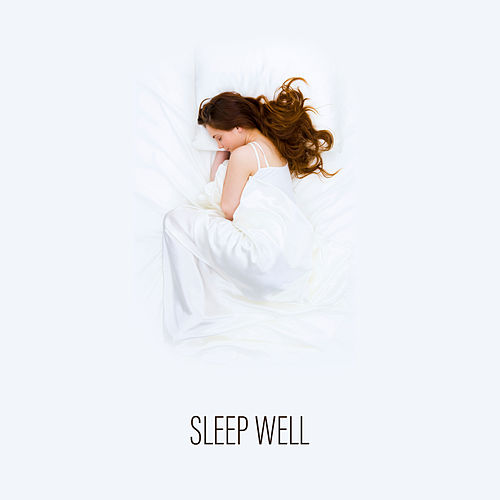 Sleep Well by Sleep Sound Library