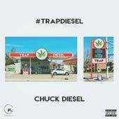 #Trapdiesel by Chuck Die$el