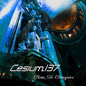Rise to Conquer de Cesium_137