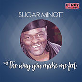 The Way You Make Me Feel de Sugar Minott