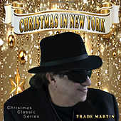 Christmas in New York by Trade Martin