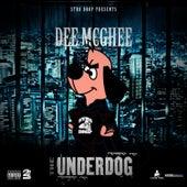 The Underdog by Dee Mcghee