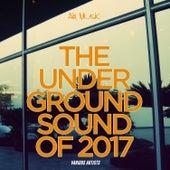 The Underground Sound of  2017 van Various