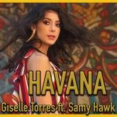 Havana (feat. Samy Hawk) by Giselle Torres