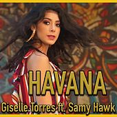 Havana (feat. Samy Hawk) de Giselle Torres