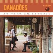 Ao Vivo em Estúdio by Danadões