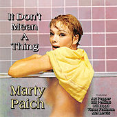 It Don't Mean A Thing by Marty Paich