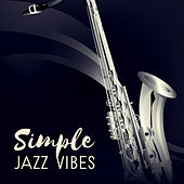 Simple Jazz Vibes by Romantic Piano Music