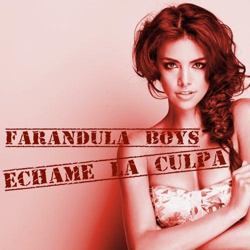 Échame la Culpa di Farandula Boys