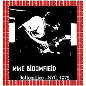 At The Bottom Line New York, 1975 (Hd Remastered Edition) by Mike Bloomfield