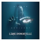 Hinter dem Horizont by L'Âme Immortelle