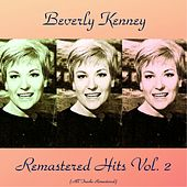 Remastered Hits Vol, 2 (All Tracks Remastered) by Beverly Kenney