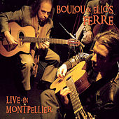 Live in Montpellier by Boulou Ferré