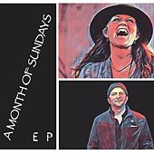 A Month of Sundays by EP