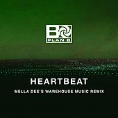Heartbeat (Mella Dee's Warehouse Music Remix) von Plan B