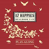 17 Hippies Play-Along (Realbook I & II) by 17 Hippies