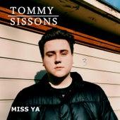Miss Ya de Tommy Sissons