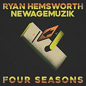 Four Seasons by Ryan Hemsworth