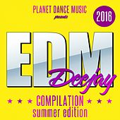 EDM Deejay Compilation 2016 (Summer Edition) - EP by Various Artists