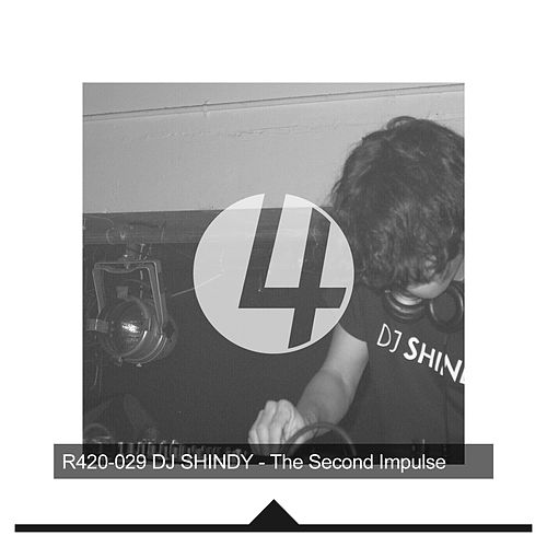 The Second Impulse - EP by DJ Shindy