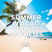 Summer Vocal Trance Anthems - EP by Various Artists