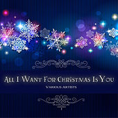 All I Want for Christmas Is You de Various Artists