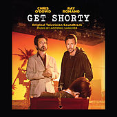 Get Shorty (Original Television Soundtrack) by Antonio Sanchez