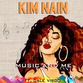 Music And Me de Kim Nain