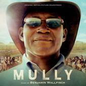 Mully (Original Motion Picture Soundtrack) by Various Artists