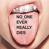 NO ONE EVER REALLY DIES by N.E.R.D